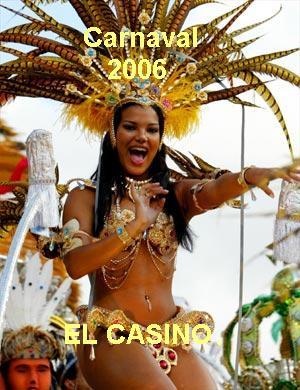 """Carnaval 2006. """"El Casino""""."""